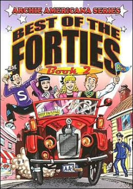 Archie Americana Series, Volume 6: Best of the Forties, Book 2