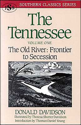 Tennessee: The Old River, Frontier to Secession