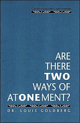 Are There Two Ways of Atonement?: Confronting the Controversies