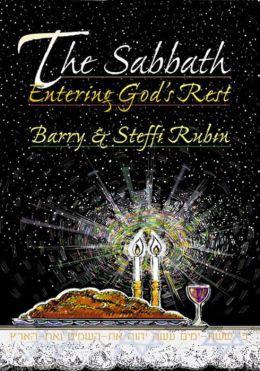 The Sabbath: Entering God's Rest