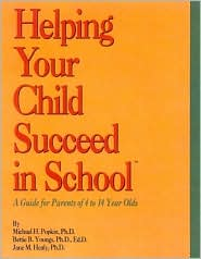 Parents on Board Parent's Guide: Helping Your Child Succeed in School (A Guide for Parents of 4 to 14 Year Olds)