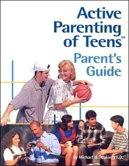 Active Parenting of Teens: Parent's Guide