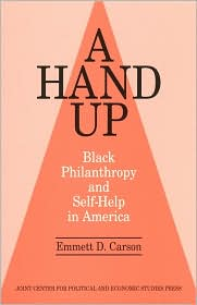 A Hand Up: Black Philanthropy and Self-Help in America