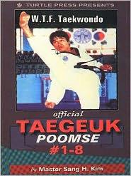 Taekwondo Taegeuk Poomse: The Complete WTF Taekwondo Forms