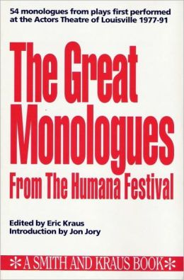 The Great Monologues from the Humana Festival, 1977-1991