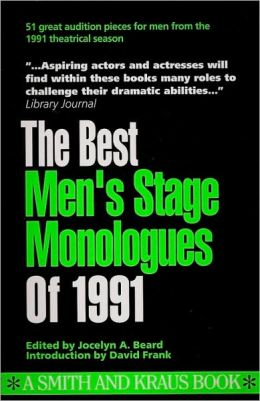 The Best Men's Stage Monologues of 1991