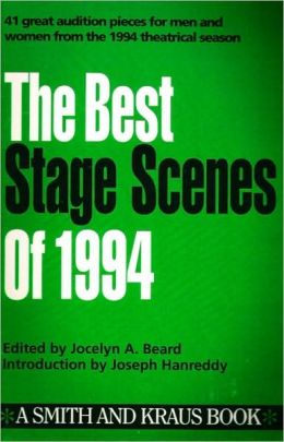 The Best Stage Scenes of 1994