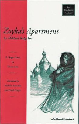 Zoyka's Apartment: A Tragic Farce in Three Acts
