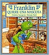 Franklin Quiere Una Mascota (Franklin Wants a Pet)