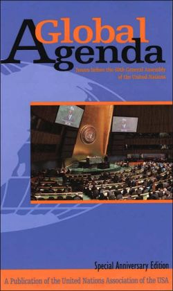 A Global Agenda: Issues Before the 60th General Assembly of the United Nations