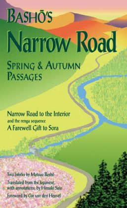 Basho's Narrow Road: Spring and Autumn Passages