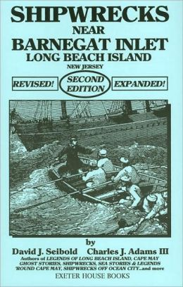 Shipwrecks Near Barnegat Inlet: Long Beach Island, New Jersey