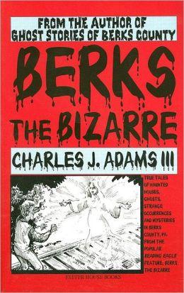Berks the Bizarre