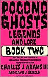 Pocono Ghosts: Legends and Lore