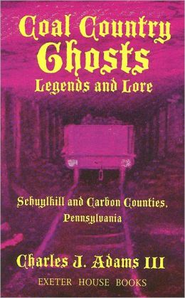 Coal Country Ghosts Legends