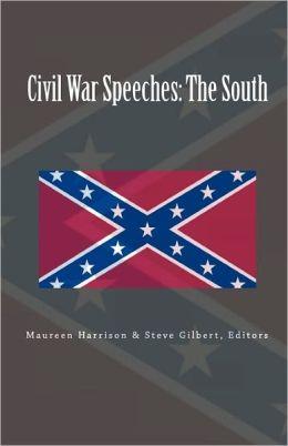 Civil War Speeches: The South