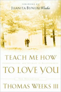 Teach Me How to Love You: Communication and Intimacy in Relationships, The Beginnings...