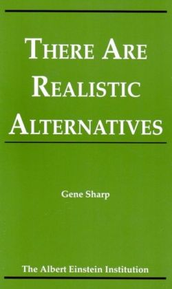 There Are Realstic Alternatives