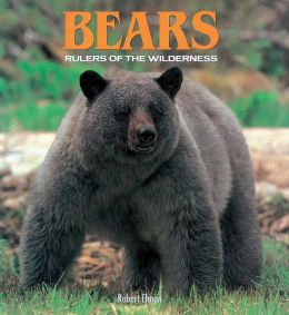 Bears: Rulers Of The Wilderness