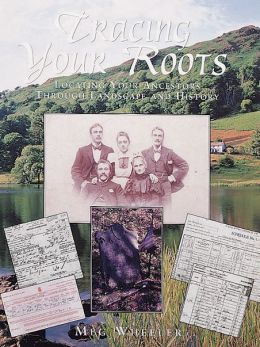 Tracing Your Roots: Locating Your Ancestors Through Landscape And History