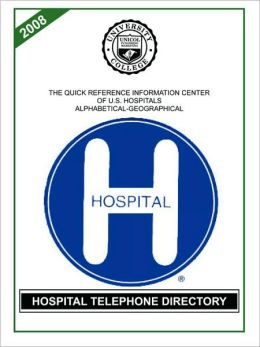 Hospital Telephone Directory, 2008 Edition