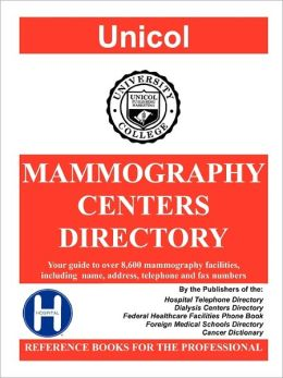 Mammography Centers Directory, 2011 Edition