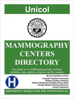 Mammography Centers Directory, 2012 Edition