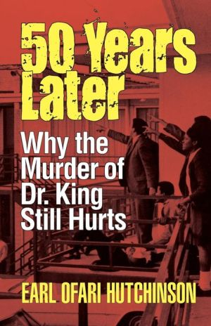 50 Years Later: Why the Murder of Dr. King Still Hurts