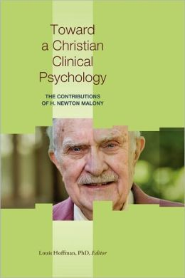 Toward A Christian Clinical Psychology