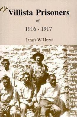 Villista Prisoners of 1916-17