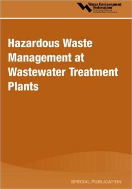 Hazardous Waste Management At Wastewater Treatment Plants