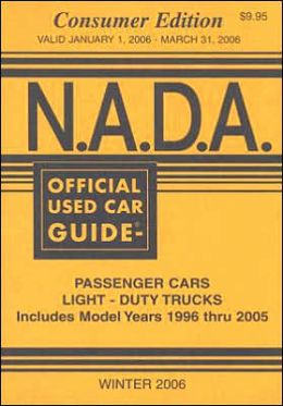 N.A.D.A. Official Used Car Guide: Consumer Edition : Winter 2006 (Nada Official Used Car Guide)