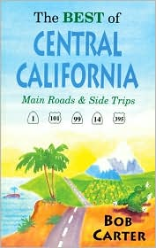 Best of Central California: Main Roads and Side Trips