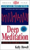Deep Meditation: Ascend to Higher Levels