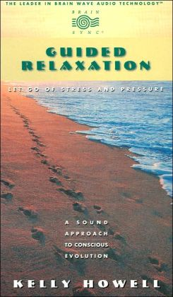 Guided Relaxation: Let Go of Stress and Pressure