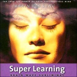 Super Learning (Brain Wave Subliminal)