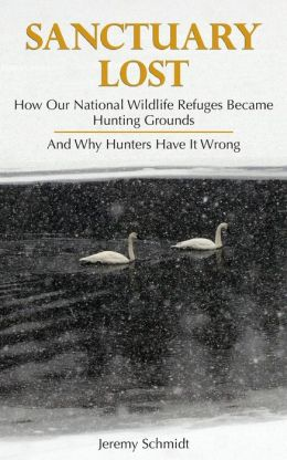 Sanctuary Lost: How Wildlife Refuges Became Hunting Grounds