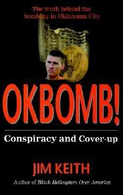 Okbomb!: Conspiracy and Cover-Up