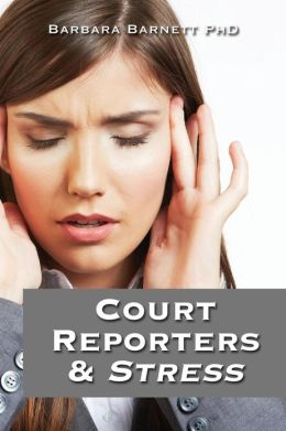 Court Reporters and Stress: How to Find the Time to Live