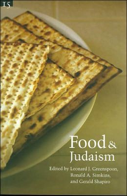Food and Judaism: Studies in Jewish Civilization, Volume 15