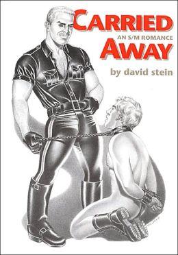 Carried Away: An S/M Romance