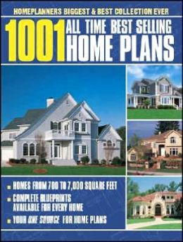 1001 All Time Best Selling Home Plans