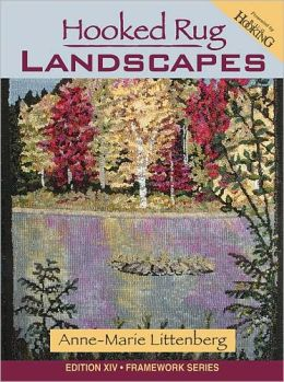 Hooked Rug Landscapes [With Pattern(s)]