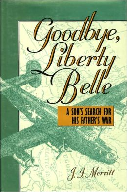 GOODBYE, LIBERTY BELL': A SON'S SEARNOP FOR HIS FAT