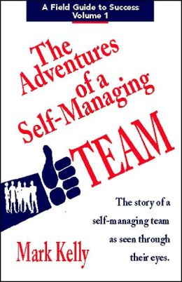 Adventures of a Self-Managing Team
