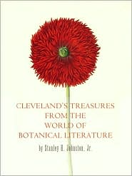 Cleveland's Treasures from the World of Botanical Literature