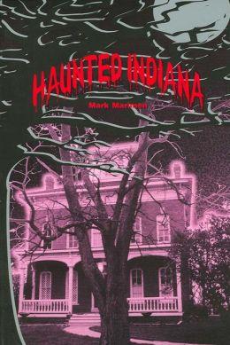 Haunted Indiana, Volume 1