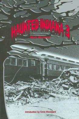 Haunted Indiana, Volume 3