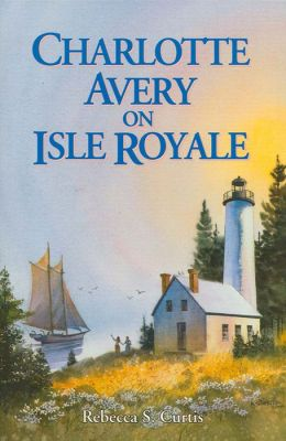 Charlotte Avery of Isle Royale