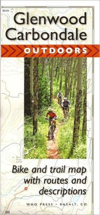 Glenwood to Carbondale Outdoors Map: Bike and Trail Map with Routes and Descriptions